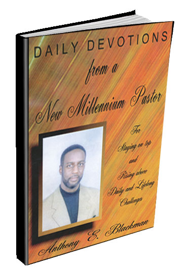 Daily Devotions from a New Millenium Pastor