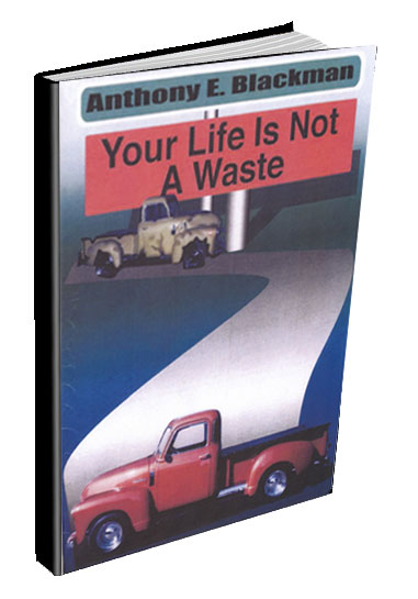 Your Life Is Not A Waste