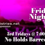 3rd Friday: Friday Night Live!